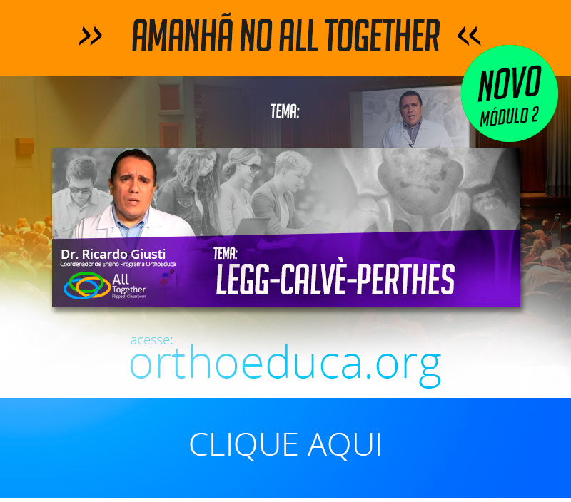 Legg-Calvè-Perthes - Amanhã no All Together