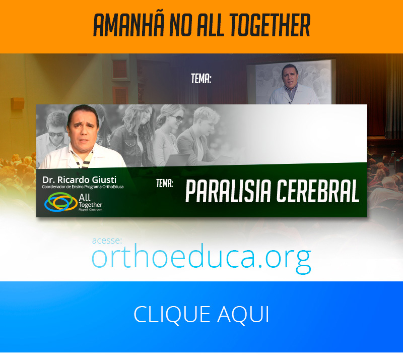 Paralisia Cerebral -  Amanhã no All Together