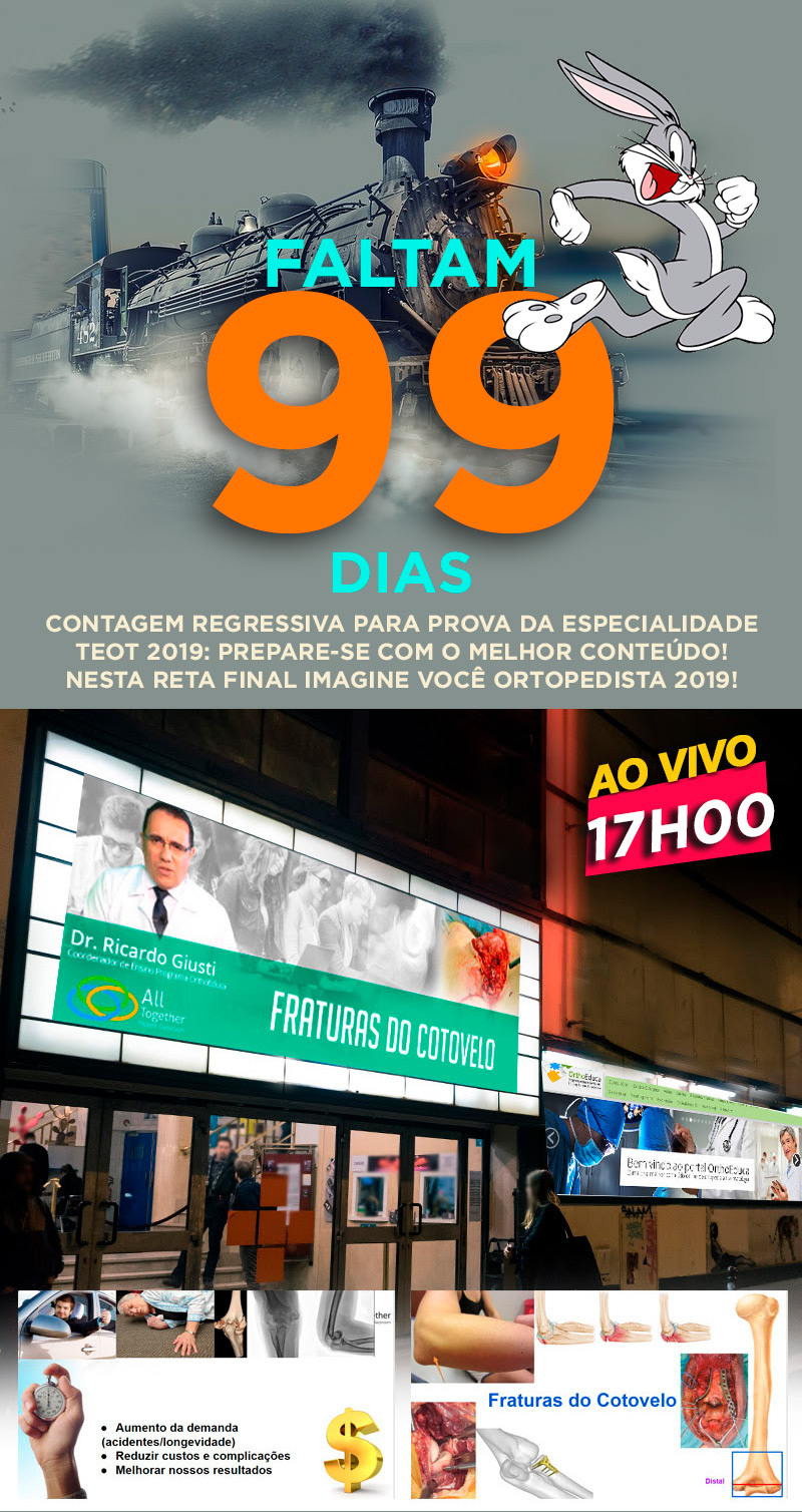 Fraturas do Cotovelo ao vivo! Contagem Regressiva 99 dias...